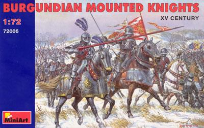 72006 - Burgundian Mounted Knights 1/72