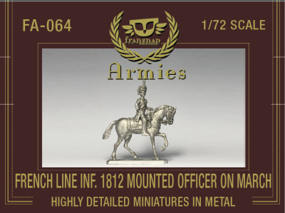 FA-064A French Line Infantry 1812 Mounted Officer on March 1/72