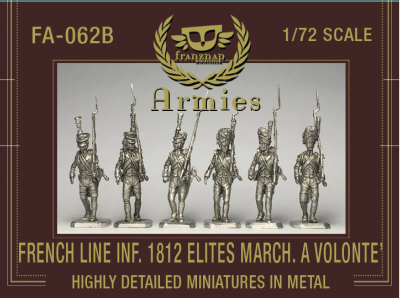 FA-062B : FRENCH LINE INFANTRY 1812 ELITES MARCHING 'A VOLONTE '' metal 1/72