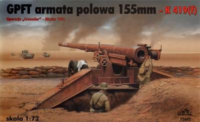 72602 - GPFT Armata Polowa 155mm - K 419 (f) 1/72