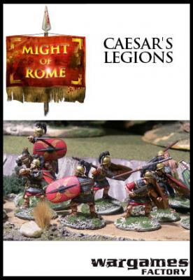 Caesar's Legions - Late Republican Romans
